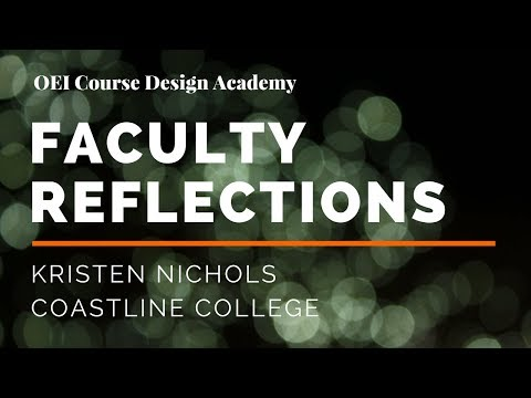 OEI Course Design Academy, Kristen Nichols