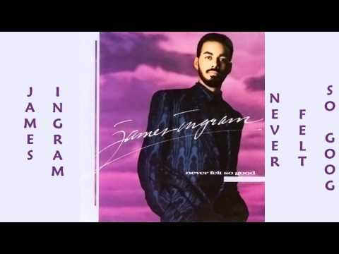 James Ingram - Never Felt So Good 1986