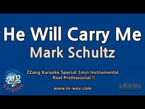 Mark Schultz-He Will Carry Me (1 Minute Instrumental) [ZZang KARAOKE]