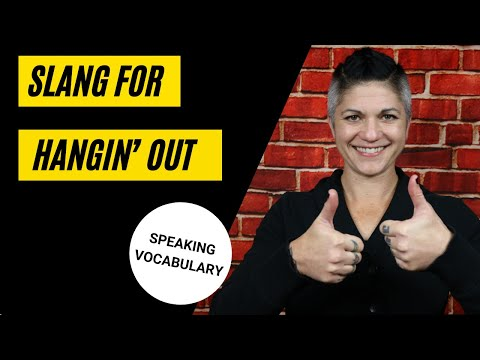 8+ Slang for Friends and Hangin' Out