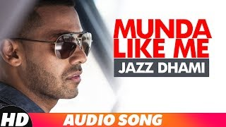 Munda Like Me (Full Audio) | Jaz Dhami | Latest Punjabi Songs 2018 | Speed Records