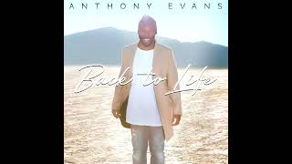 Watch Anthony Evans Because Of Your Prayers grandmas Song video