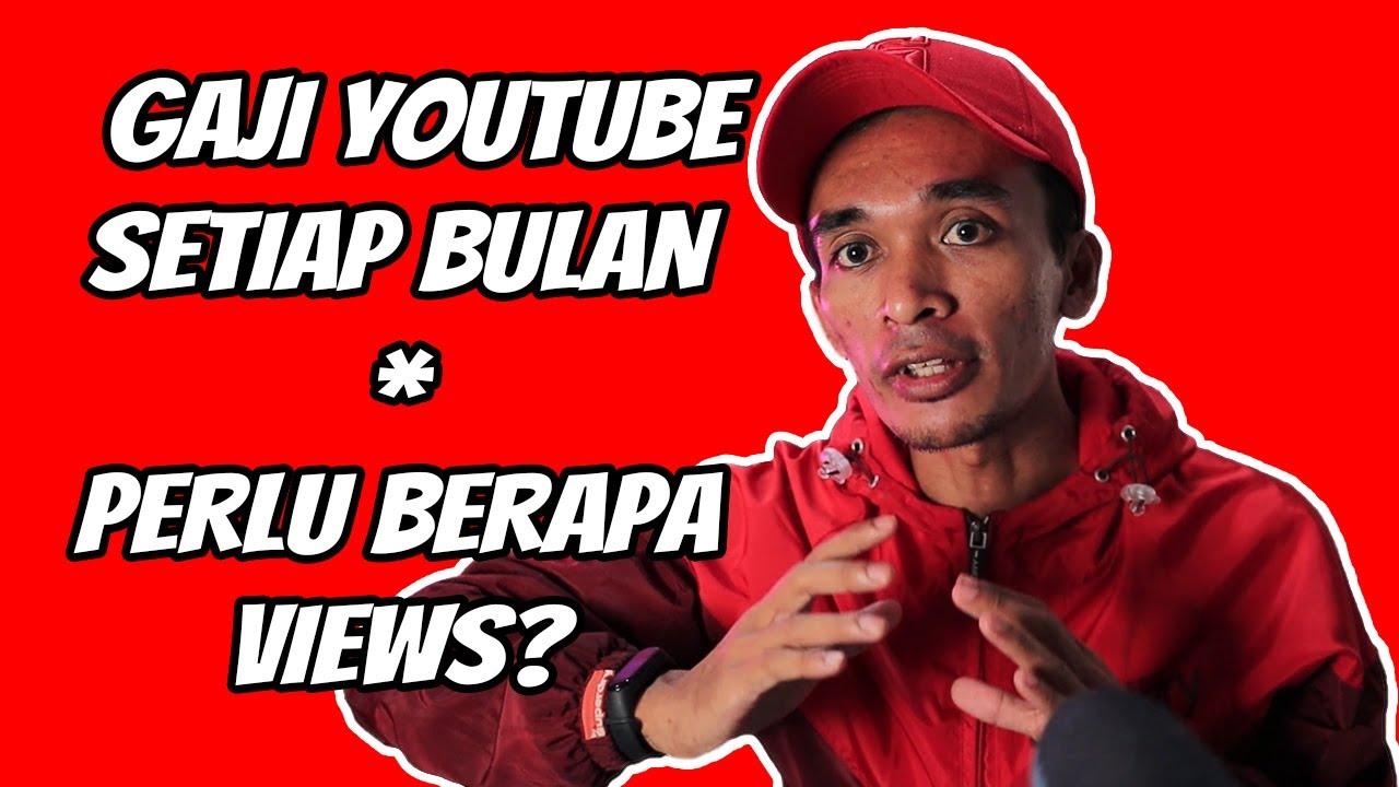 🔴 GAJI YOUTUBE SETIAP BULAN - PERLU BERAPA VIEWS? - YouTube