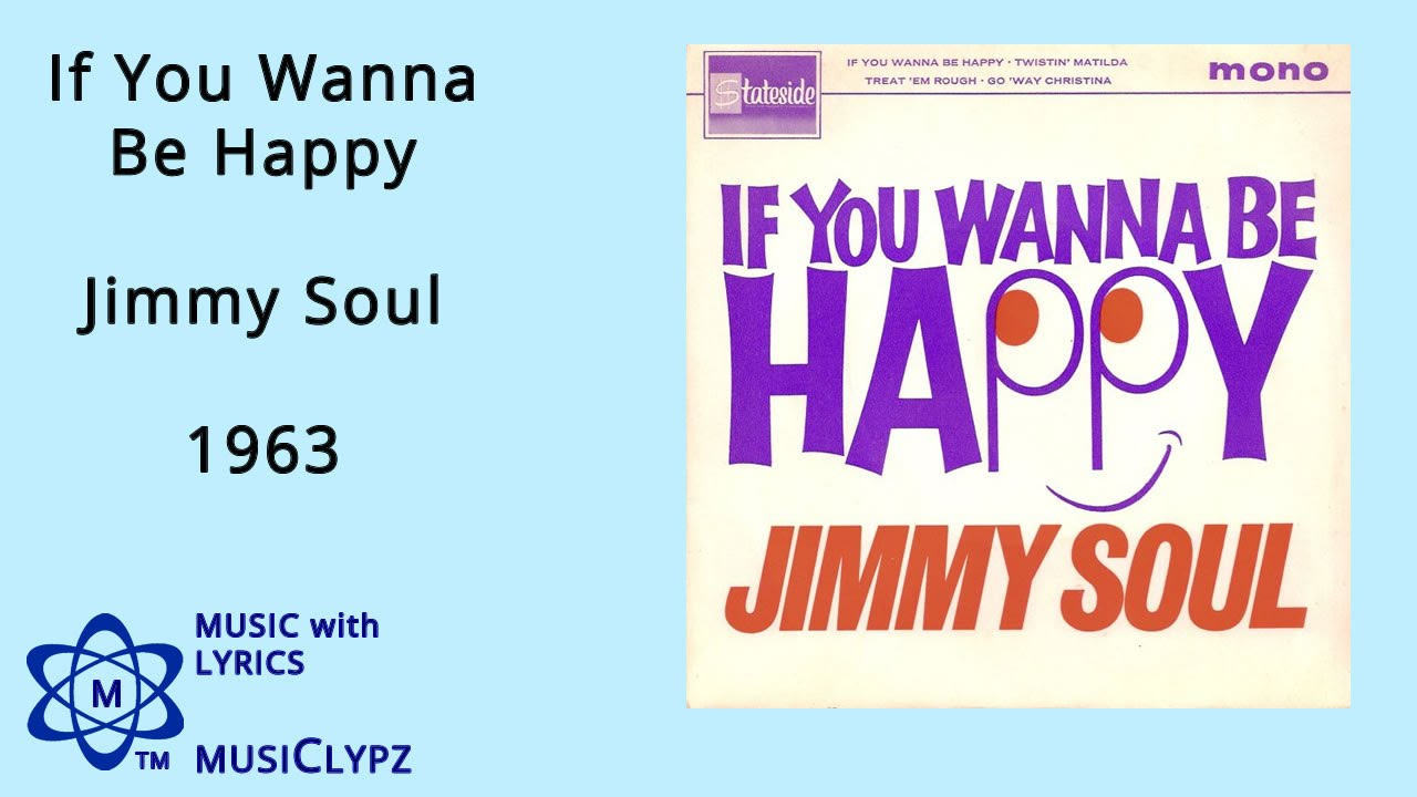 If You Wanna Be Happy - Jimmy Soul 1963 HQ Lyrics