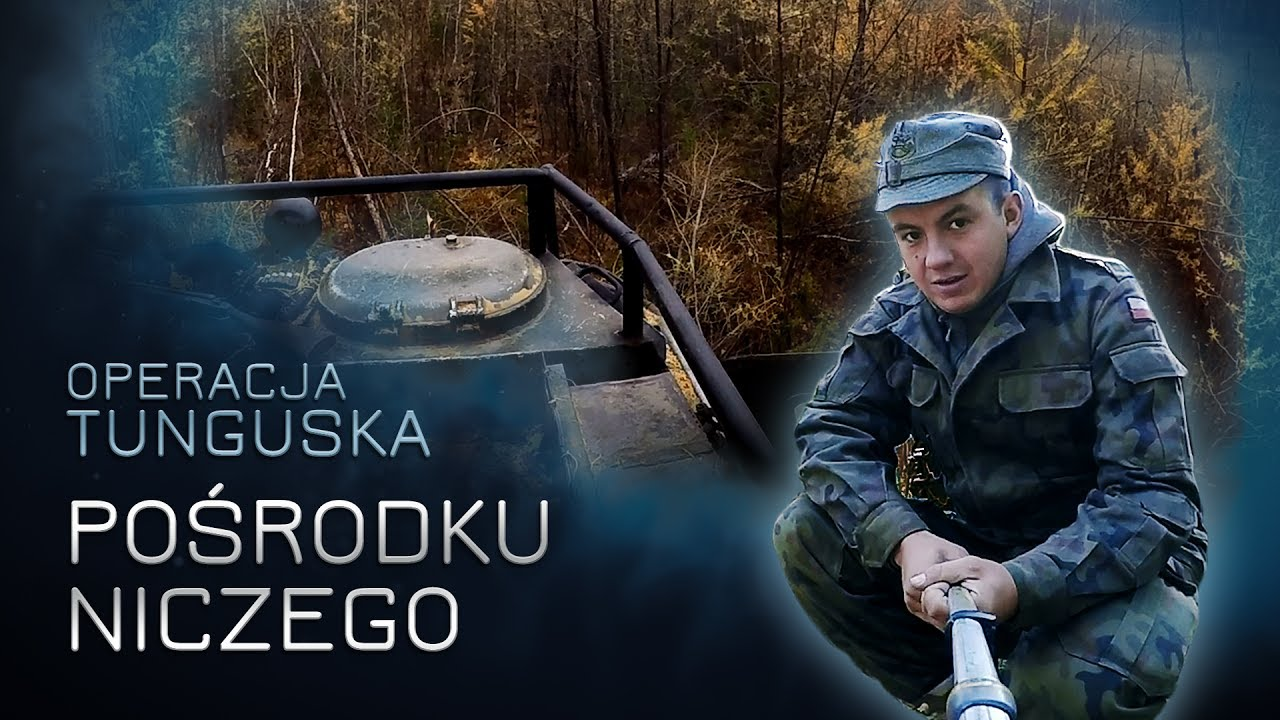 Operacja Tunguska – Pośrodku niczego (odc.10)