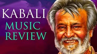 Kabali Songs Review | A Mass number in store for Superstar fans