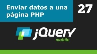 jQuery Mobile 27: Enviar datos a una página PHP