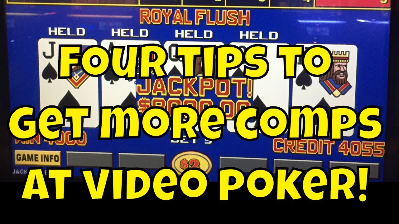 Four Tips For Getting More Comps At Video Poker Youtube