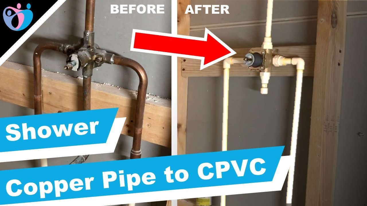How To Replace Copper Pipe With Cpvc Pipe In A Shower Youtube