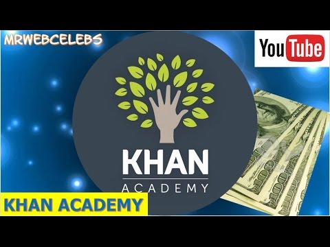 How Much Does Khan Academy Make On Youtube 2016