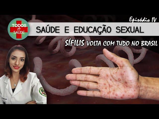 SAÚDE SEXUAL - A VOLTA DA SÍFILIS