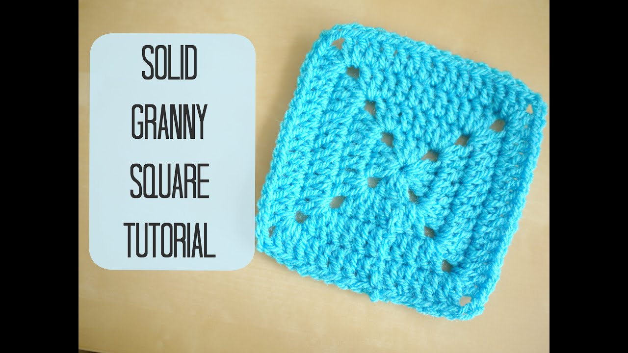 Crochet Basic Granny Square Pattern : CROCHET: How to crochet a solid granny square for ...
