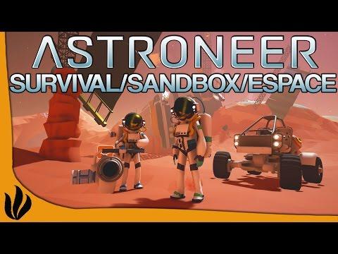 ASTRONEER FR #1 - Un SURVIVAL / SANDBOX dans l'ESPACE vraiment BON !