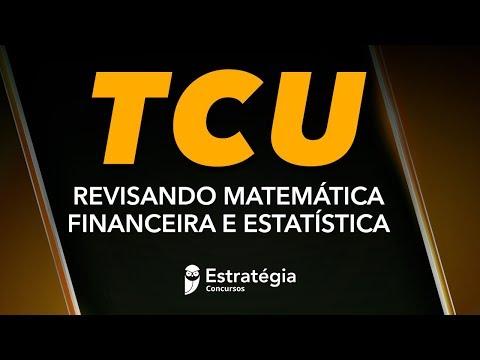 concurso-tcu:-revisando-matemática-financeira-e-estatística