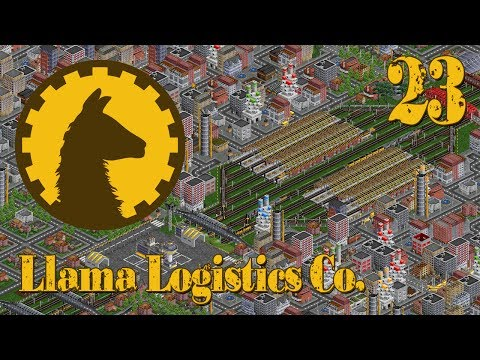 Llama Logistics Co. - Episode 23 (OpenTTD)