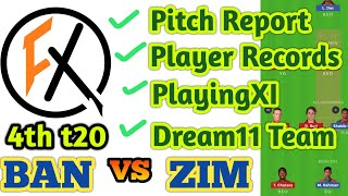 BAN vs ZIM 4th t20 dream11 team prediction | ban vs zim dream11 prediction | ban vs zim