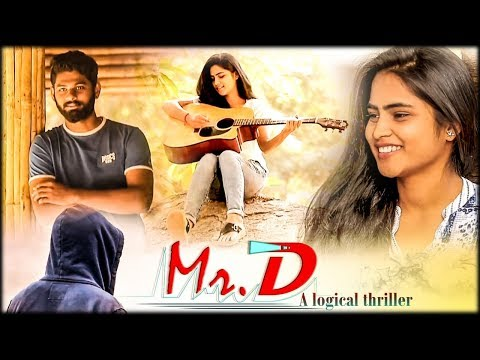 Mr. D || A logical thriller || Shortfilm 2018 || Sowmyadhanavath,Tarak Paisa ,Tarun,
