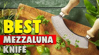 Best Mezzaluna Knife in 2021 – New Best Friend in Your Kitchen!