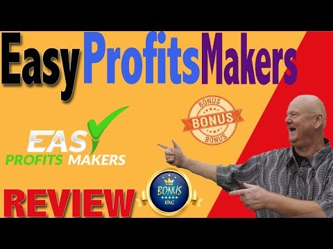 easy-profits-makers-review-with-best-bonusking.com-bonuses