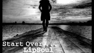 [ New Song ] Start Over - LipSoul