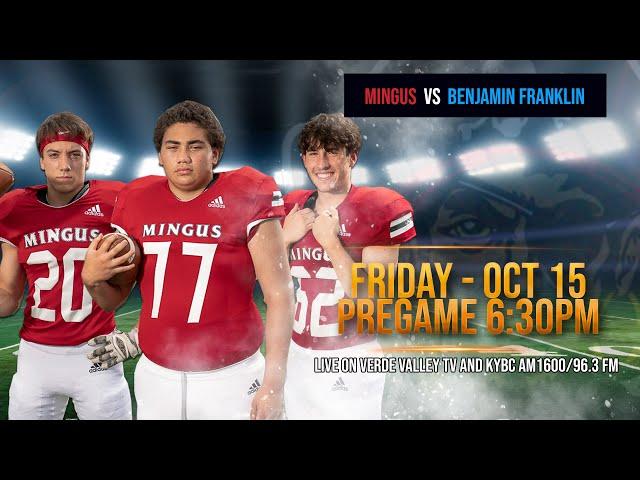 October 15 - Mingus Marauders vs Benjamin Franklin Chargers