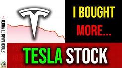 I Bought More Tesla Stock Today (TSLA Analysis 2019)