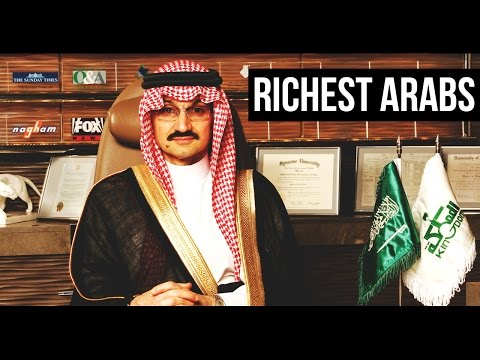 Richest Arabs In The World 2017 | TOP 10 | Arab Lifestyle