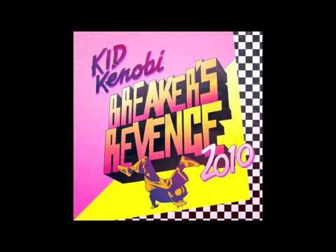 """Breakers Revenge (Cut La Roc's B-Boy Cosmic Funk Remix)"" - Kid Kenobi (Klub Kids).mov"