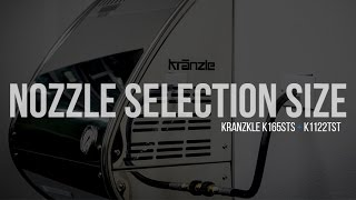 Kranzle K165STS and 1122TST Pressure Washer Nozzle Selection Size