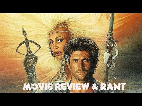 Mad Max Beyond Thunderdome1985  & Rant