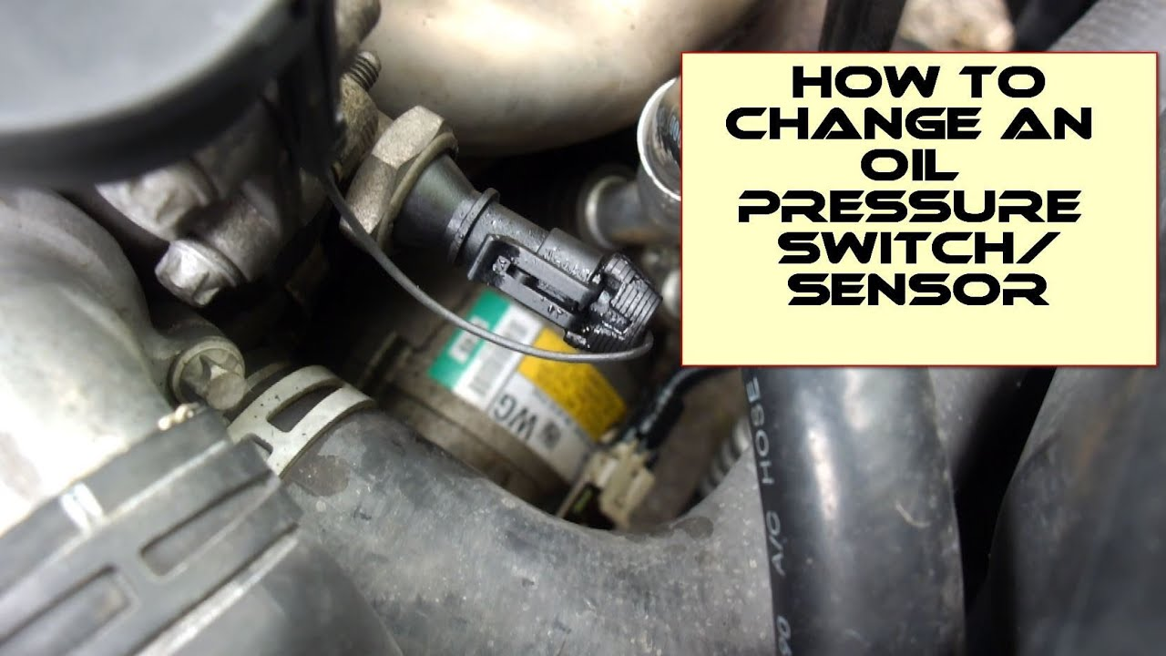 Engine Oil Leak How To Diagnose And Replace An Oil Pressure Switch Sensor Youtube