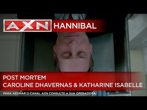 AXN  Hannibal  Post Mortem 7  Entrevista com Caroline Dhavernas e Katharine Isabelle