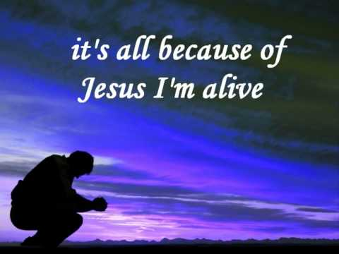Steve Fee It's all because of Jesus with lyrics