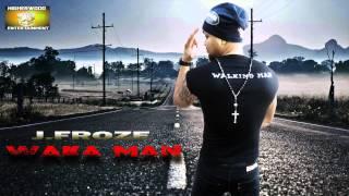J.Froze (Dj Jeff) - Waka Man