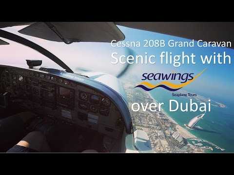 Sightseeing flight over Dubai | Seawings Cessna 208B Grand Caravan Seaplane | Dubai Creek Depature