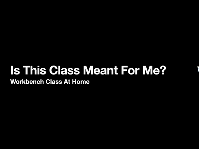 Is This Class for you?
