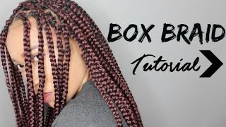 Box braid Tutorial | Protective Style