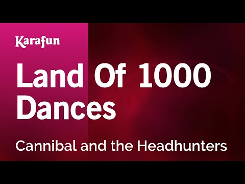 Karaoke Land Of 1000 Dances - Cannibal and the Headhunters *
