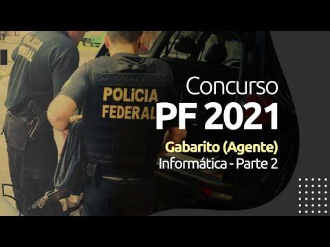Concurso PF 2021 - Gabarito - Informática (Agente) - Parte 2