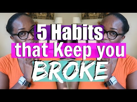 5 Habits that Keep you Broke   Debt Free Friday