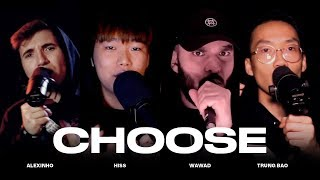 Alexinho, Wawad, Hiss & Trung Bao - Choose (Pass the beat edition)
