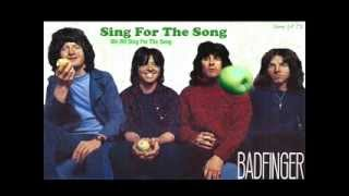 Badfinger - Sing For The Song - full album 1971
