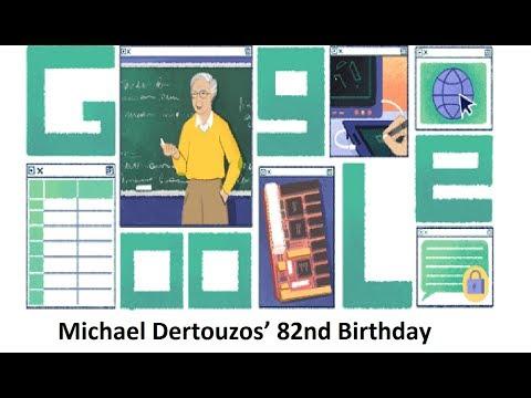 Michael Dertouzos' 82nd Birthday google doodle | today google doodle |about Michael Dertouzos