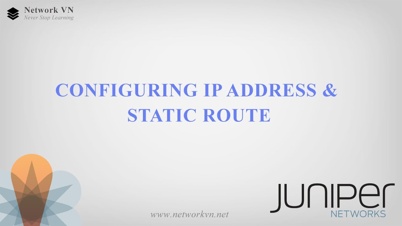Configuring IP address and static route on Juniper router