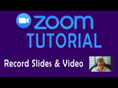 Zoom Tutorial 2: Recording a PowerPoint & Video with the Zoom Video Conferening Tool