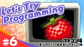 [SmileBASIC 4] Let's Try Programming #6 ~This and that about Sprites~[Nintendo Switch™]