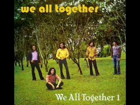 We All Together - Some people never know