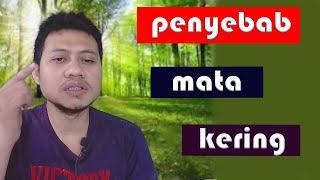 BAHAYANYA MATA KERING !! ASK THE OPTOMETRY #19.
