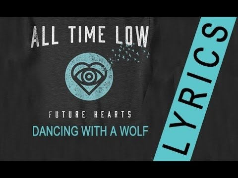 All Time Low - Dancing With A Wolf - YouTube