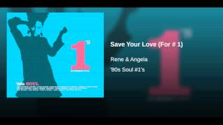 Save Your Love (For # 1)